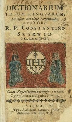 Viršelis trikalbio lietuvių-lenkų–lotynų kalbų žodyno, pirmą kartą išleisto apie 1620 metus; Sudarytojas K. Sirvydas