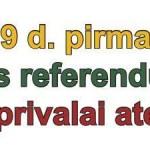 Birzelio 29 d. pormasis tikras Tautos Referendumas. Tu privalai ateiti!